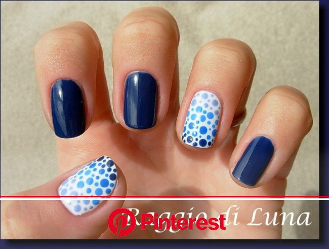 Raggio di Luna Nails: Blue dots gradient | Soft nails, Nail art designs, Nail art